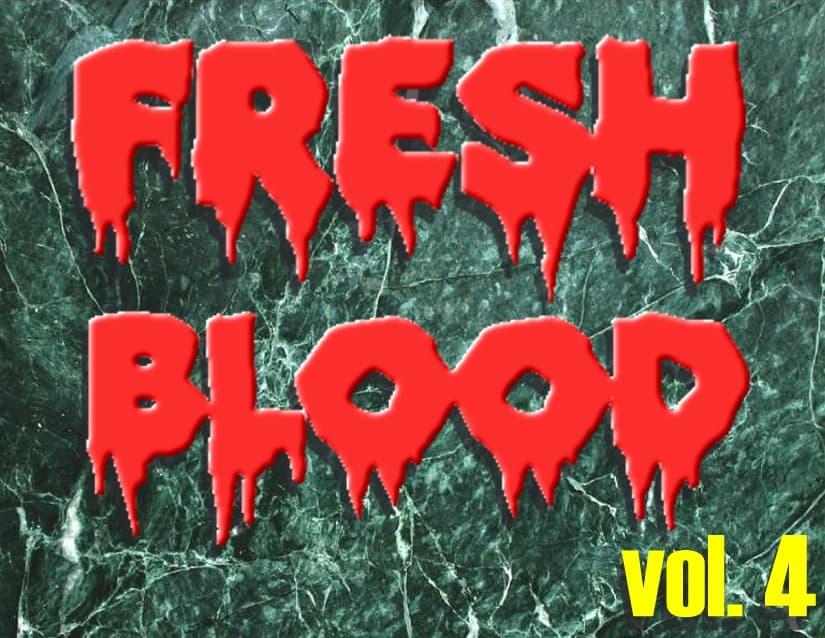 fresh blood vol4 decibel geek podcast