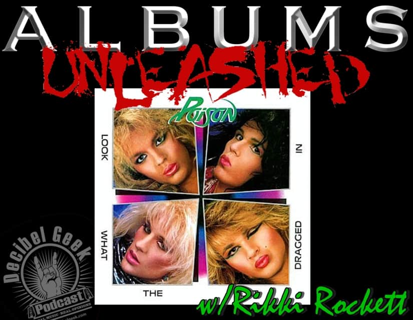 Albums Unleashed Poison Look What The Cat Dragged In