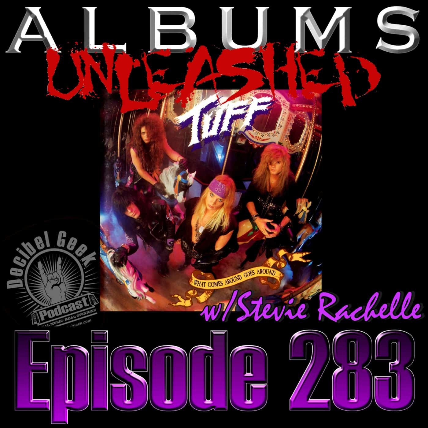 TUFF - Albums Unleashed What Comes Around