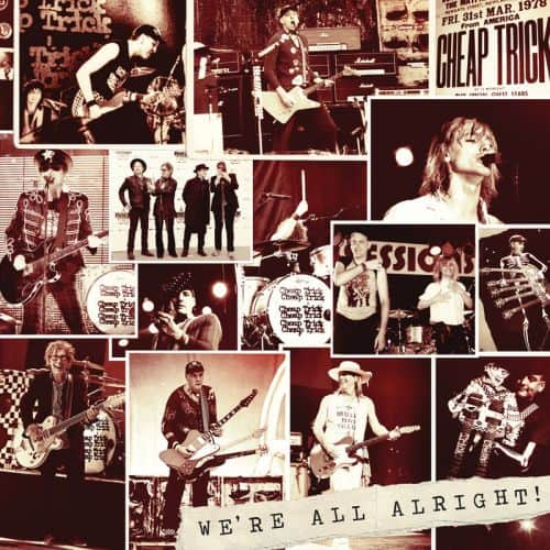 Cheap Trick - We're All Alright! Album Cover