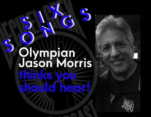 Six Songs Jason Morris Decibel Geek Podcast