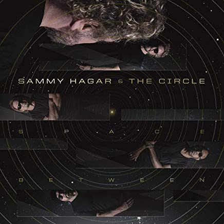 Sammy Hagar and The Circle - Space Between