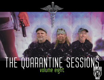 Quarantine Sessions Vol8
