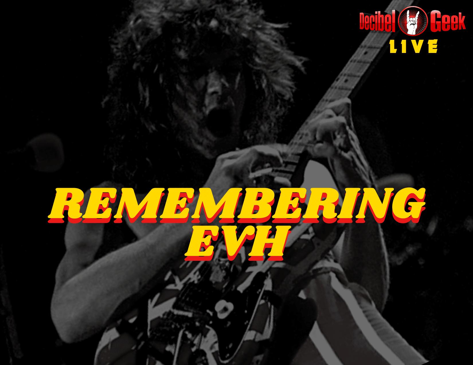 Eddie Van Halen Remembering EVH