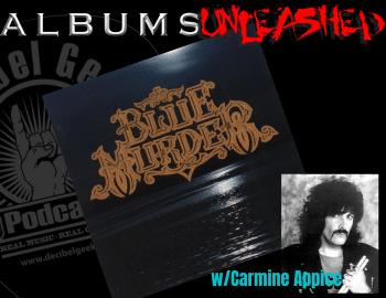 Blue Murder, albums unleashed, carmine appice